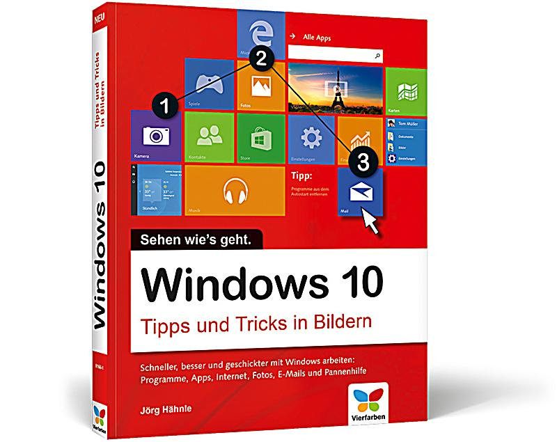 windows 10 tipps und tricks in bildern buch. Black Bedroom Furniture Sets. Home Design Ideas