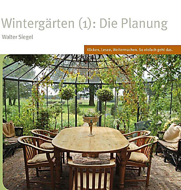 winterg rten 1 die planung ebook jetzt bei. Black Bedroom Furniture Sets. Home Design Ideas