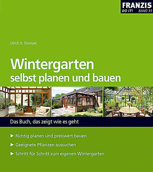 wintergarten selbst planen und bauen ebook. Black Bedroom Furniture Sets. Home Design Ideas