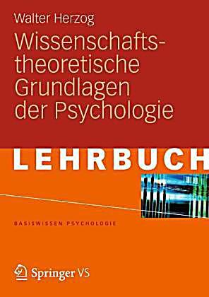 wissenschaftstheoretische grundlagen der psychologie buch. Black Bedroom Furniture Sets. Home Design Ideas