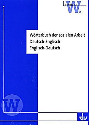 W rterbuch der sozialen arbeit deutsch englisch englisch for Englisch deutsche ubersetzung