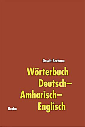 W rterbuch deutsch amharisch englisch buch portofrei for Englisch deutsche ubersetzung