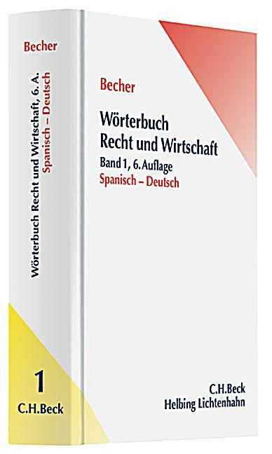 w rterbuch recht wirtschaft tl 1 spanisch deutsch buch. Black Bedroom Furniture Sets. Home Design Ideas
