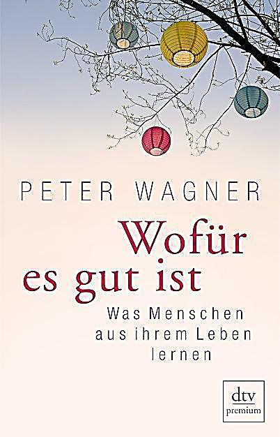 wof r es gut ist buch von peter wagner portofrei bei. Black Bedroom Furniture Sets. Home Design Ideas