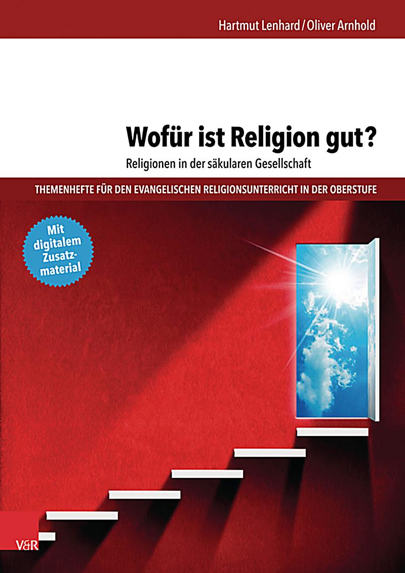 wof r ist religion gut religionen in der s kularen gesellschaft ebook. Black Bedroom Furniture Sets. Home Design Ideas