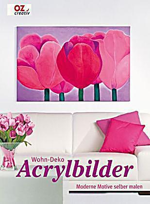 wohn deko acrylbilder buch portofrei bei bestellen. Black Bedroom Furniture Sets. Home Design Ideas