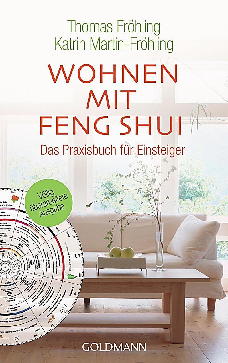 wohnen mit feng shui buch jetzt bei online. Black Bedroom Furniture Sets. Home Design Ideas
