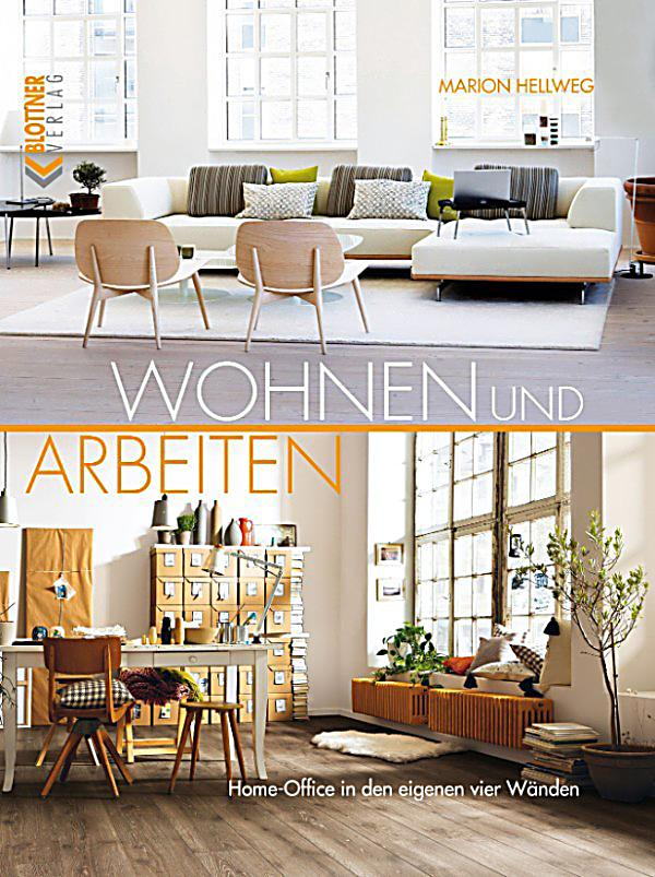 wohnen und arbeiten ebook jetzt bei als download. Black Bedroom Furniture Sets. Home Design Ideas