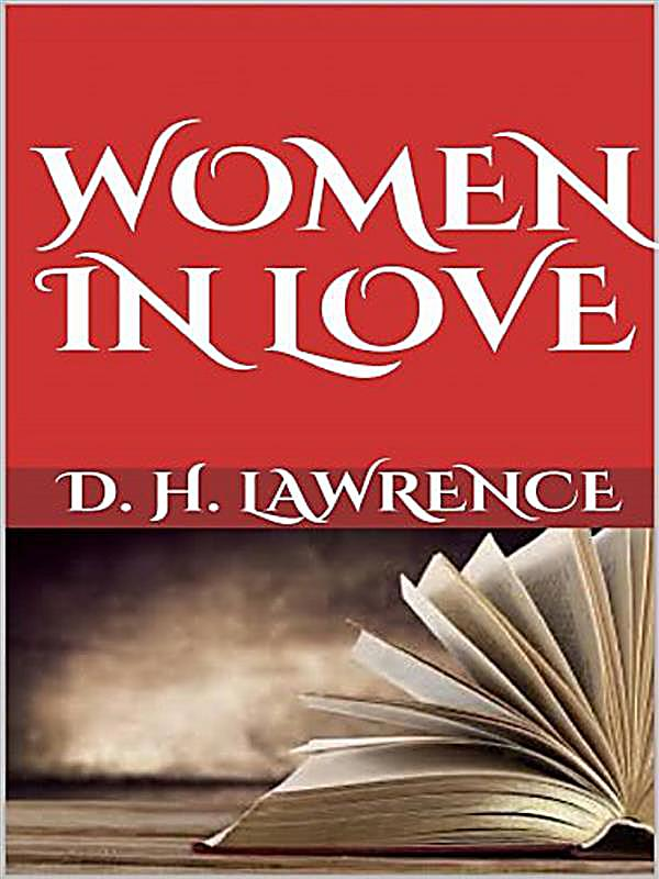 D h lawrence women in love and feminism