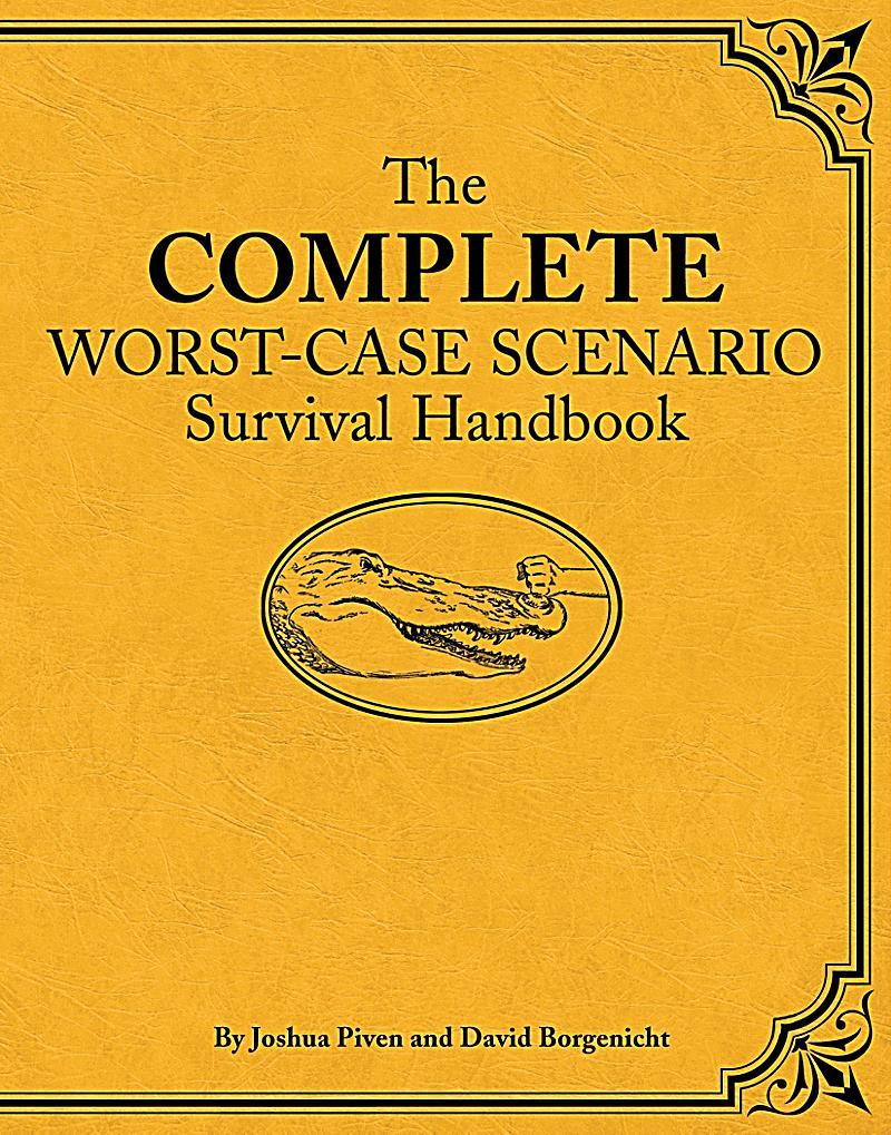 worstcase scenario the complete worstcase scenario