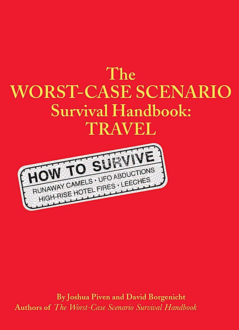 worstcase scenario the worstcase scenario survival