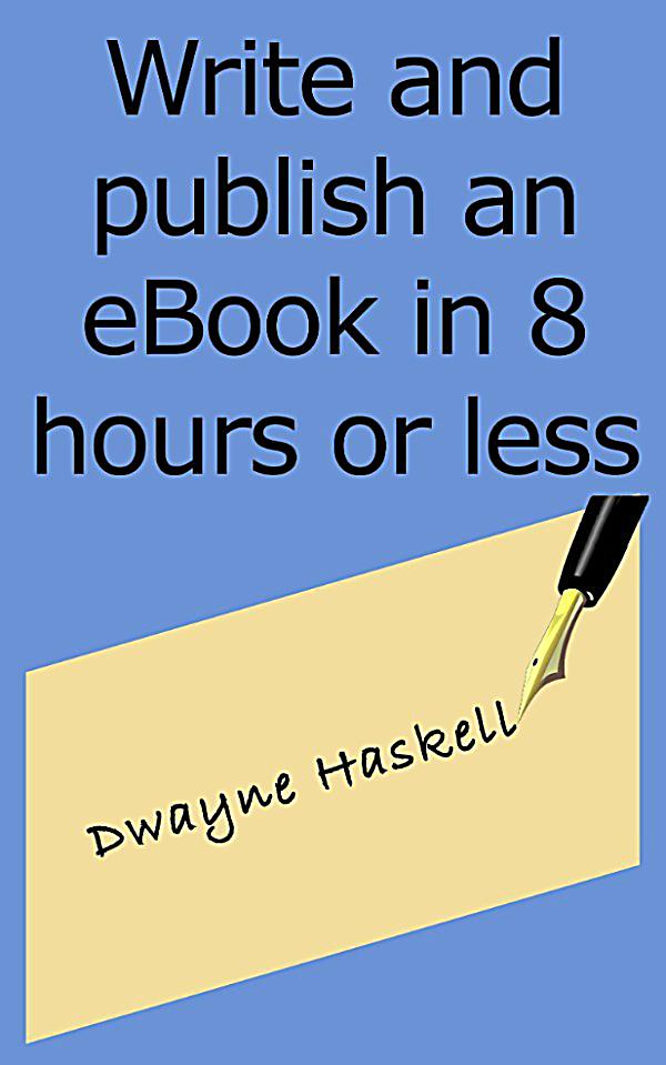 Four Crucial Steps to Writing and Publishing Your First eBook