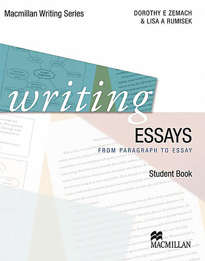college writing from paragraph to essay dorothy e zemach College writing from paragraph to essay macmillan pdf essay on stock exchange   label writing essays : from paragraph to essay, dorothy e zemach and lisa a.