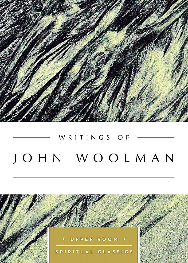 john woolman May you find great value in these the lord had been very gracious, and spoke peace to by john woolman from my large inspirational quotes and sayings database.