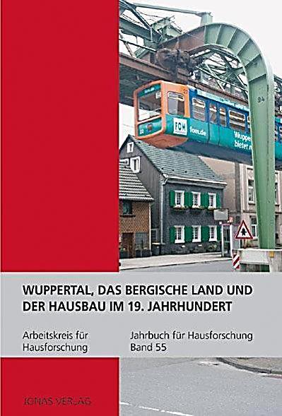 Wuppertal das bergische land und der hausbau im 19 for Innenarchitektur wuppertal