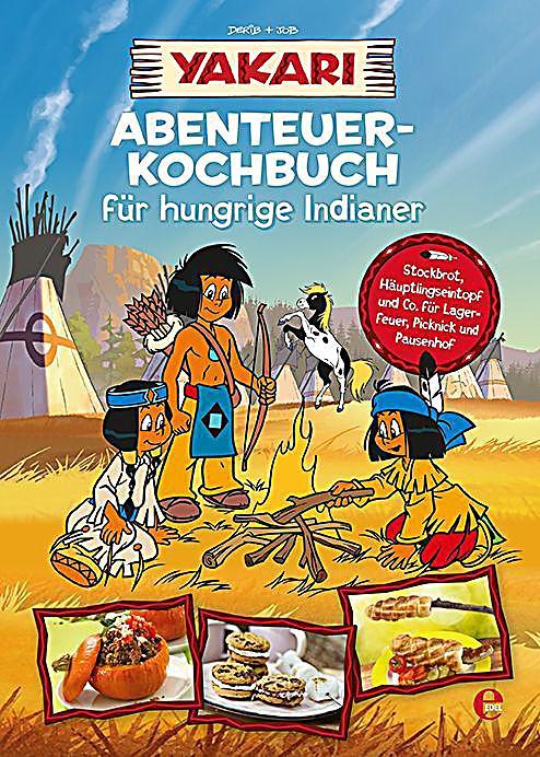 Yakari abenteuer kochbuch f r hungrige indianer buch for Kinderzimmer yakari