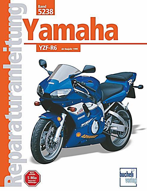 yamaha yzf r6 ab baujahr 1999 buch portofrei bei. Black Bedroom Furniture Sets. Home Design Ideas