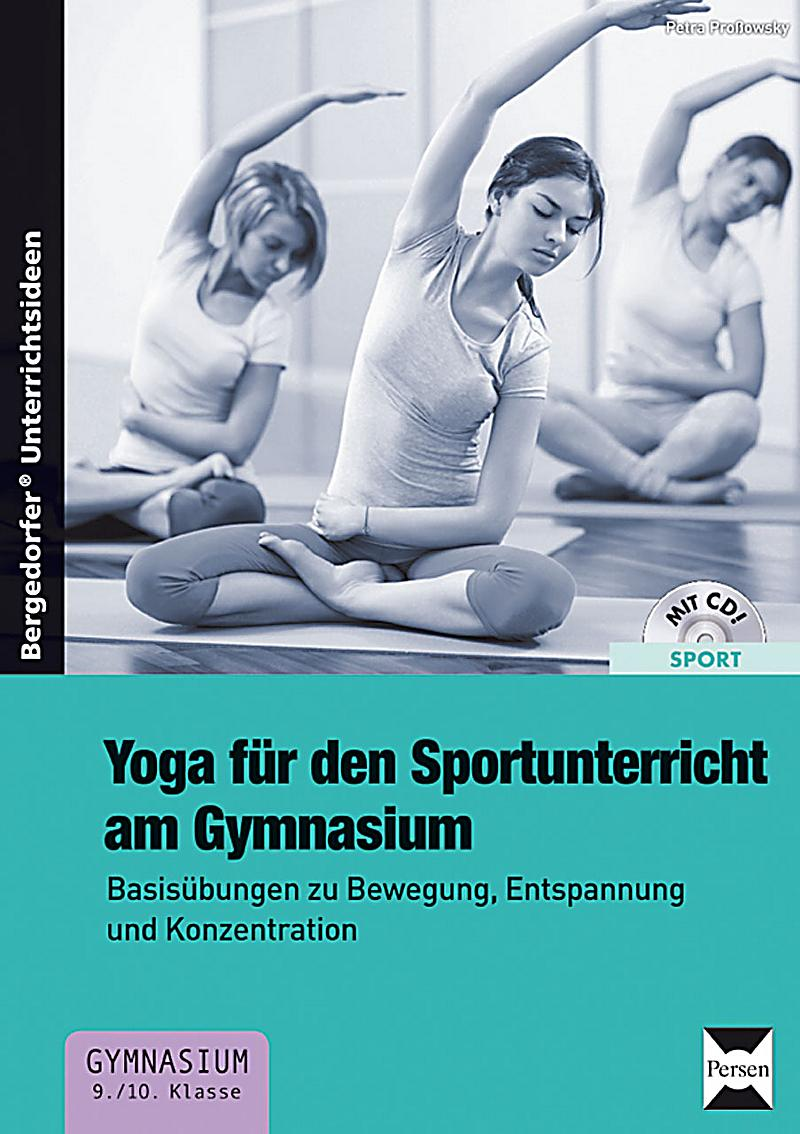 yoga f r den sportunterricht am gymnasium m cd rom buch. Black Bedroom Furniture Sets. Home Design Ideas
