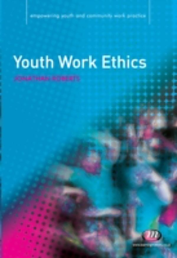 work ethics and todays youth National newsmagazine committed to enhancing the entire social work profession by exploring its difficult issues, new challenges, and current successes.