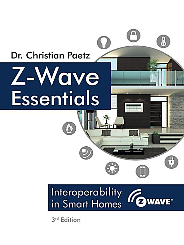 z wave essentials ebook jetzt bei als download. Black Bedroom Furniture Sets. Home Design Ideas