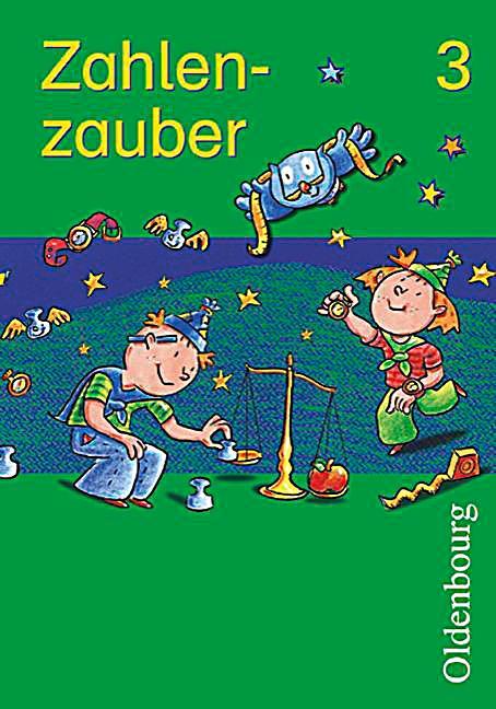 Zahlenzauber, Ausgabe Bayern: 3. Jahrgangsstufe ...