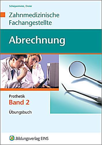 Abrechnung Zahnmedizinische Fachangestellte übungen : zahnmedizinische fachangestellte abrechnung bungsbuch buch ~ Themetempest.com Abrechnung