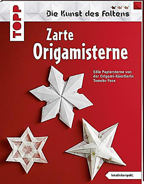 zarte origami sterne buch jetzt bei online bestellen. Black Bedroom Furniture Sets. Home Design Ideas