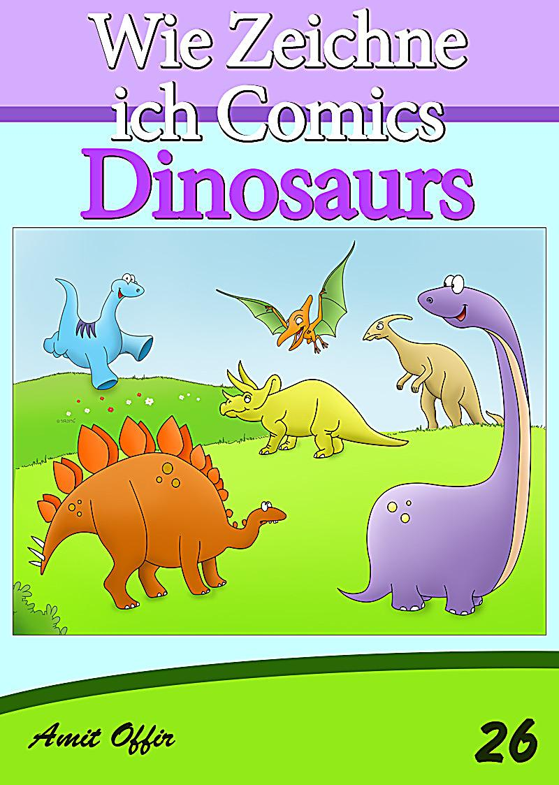 zeichnen b cher wie zeichne ich comics dinosaurier ebook. Black Bedroom Furniture Sets. Home Design Ideas