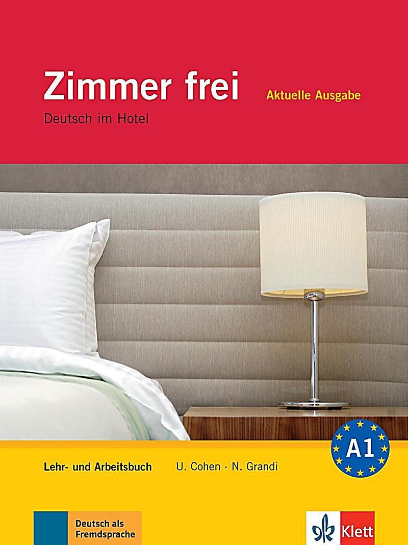 zimmer frei aktuelle ausgabe lehr und arbeitsbuch m 3 audio cds. Black Bedroom Furniture Sets. Home Design Ideas