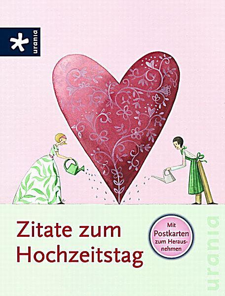 Zitate zum Hochzeitstag Buch portofrei bei Weltbild.de bestellen