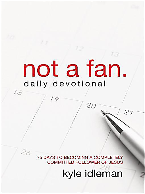Not a fan journal ebook 28 images zondervan not a fan daily not fandeluxe Choice Image