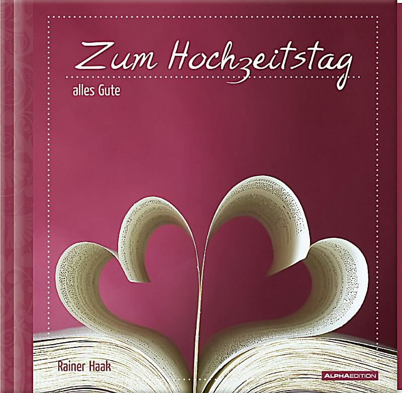 zum hochzeitstag alles gute buch bei online. Black Bedroom Furniture Sets. Home Design Ideas