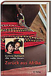 zur ck aus afrika buch von corinne hofmann portofrei. Black Bedroom Furniture Sets. Home Design Ideas