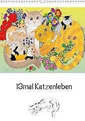 13mal Katzenleben (Wandkalender 2020 DIN A3 hoch) - Kalender - Silke Thümmler,