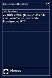 20 Jahre vereinigtes Deutschland: eine