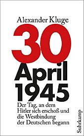 30. April 1945 - eBook - Alexander Kluge,