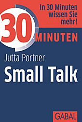 30 Minuten: 30 Minuten Small Talk - eBook - Jutta Portner,