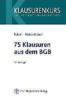 75 Klausuren aus dem BGB. Jörn Eckert, Christian Hattenhauer, - Buch - Jörn Eckert, Christian Hattenhauer,