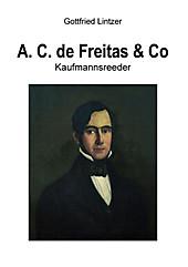 A. C. de Freitas & Co - eBook - Gottfried Lintzer,