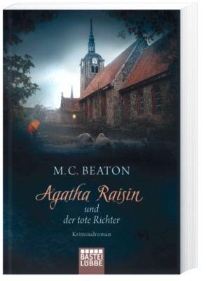 Agatha Raisin Band 1: Agatha Raisin und der tote Richter