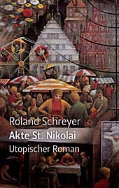 Akte St. Nikolai - eBook - Roland Schreyer,