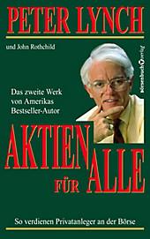 Aktien für alle - Neuauflage - eBook - John Rothchild, Peter Lynch,