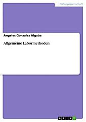 Allgemeine Labormethoden - eBook - Angeles Gonzalez Algaba,