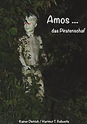 Amos das Piratenschaf - eBook - Hartmut T. Reliwette, Rainer Dietrich,