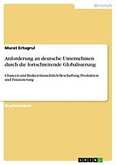 Anforderung an deutsche Unternehmen durch die fortschreitende Globalisierung - eBook - Murat Ertugrul,