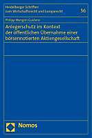 Anlegerschutz im Kontext der öffentlichen Übernahme einer börsennotierten Aktiengesellschaft. Philipp Mangini-Guidano, - Buch - Philipp Mangini-Guidano,