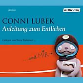 Anleitung zum Entlieben - eBook - Conni Lubek,