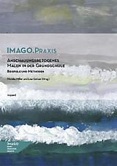 Anschauungsbezogenes Malen in der Grundschule - eBook - Lisa Gonser, Monika Miller,