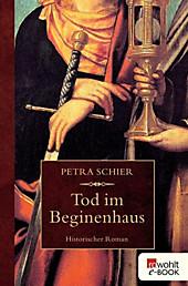 Apothekerin Adelina: 1 Tod im Beginenhaus - eBook - Petra Schier,