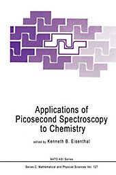 Applications of Picosecond Spectroscopy to Chemistry.  - Buch